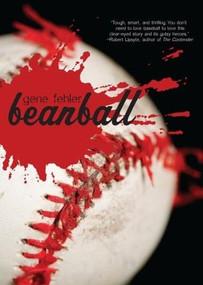Beanball by Gene Fehler, 9780547550015