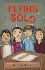 Flying Solo by Ralph Fletcher, 9780547076522