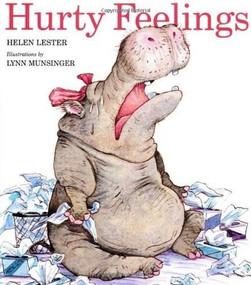 Hurty Feelings by Helen Lester, Lynn Munsinger, 9780618840625