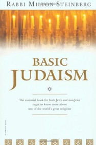 Basic Judaism by Milton Steinberg, 9780156106986