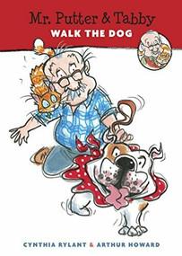 Mr. Putter & Tabby Walk the Dog by Cynthia Rylant, Arthur Howard, 9780152008918