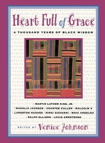 Heart Full Of Grace (A Thousand Years Of Black Wisdom) by Venice Johnson, 9780684825427