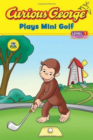 Curious George Plays Mini Golf (CGTV Reader) by H. A. Rey, 9780618999866