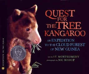 The Quest for the Tree Kangaroo (An Expedition to the Cloud Forest of New Guinea) by Nic Bishop, Sy Montgomery, 9780547248929