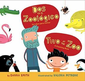 Dos en el zoologico/Two at the Zoo bilingual board book by Danna Smith, Valeria Petrone, 9780547581378