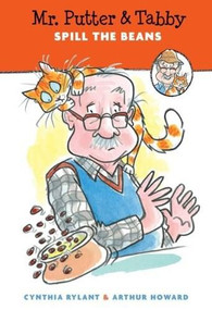 Mr. Putter & Tabby Spill the Beans by Cynthia Rylant, Arthur Howard, 9780547414331