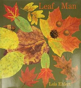 Leaf Man by Lois Ehlert, 9780152053048