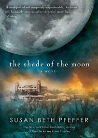 The Shade of the Moon by Susan Beth Pfeffer, 9780544336155