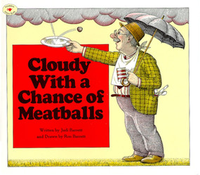 Cloudy With a Chance of Meatballs - 9780689707490 by Judi Barrett, Ron Barrett, 9780689707490