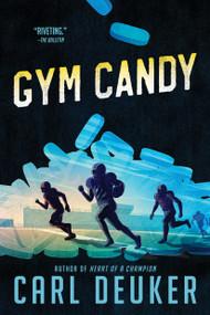 Gym Candy by Carl Deuker, 9780547076317