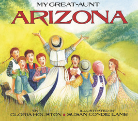 My Great-Aunt Arizona - 9780064433747 by Gloria Houston, Susan Condie Lamb, 9780064433747