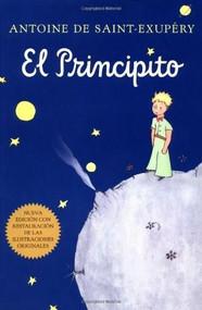 El principito (Spanish) by Antoine de Saint-Exupéry, Bonifacio del Carril, 9780156013925
