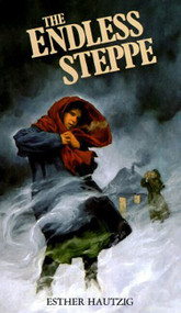 The Endless Steppe (Growing Up in Siberia) - 9780064470278 by Esther Hautzig, 9780064470278