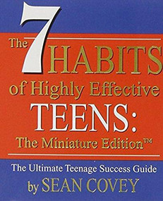 The 7 Habits of Highly Effective Teens (Miniature Edition) - 9780762414741 by Sean Covey, 9780762414741