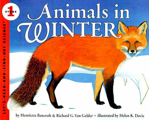 Animals in Winter by Henrietta Bancroft, Helen K. Davie, Richard G. Van Gelder, 9780064451659