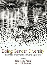 Doing Gender Diversity (Readings in Theory and Real-World Experience) by Rebecca F. Plante, Lis M. Maurer, 9780813344379