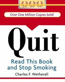 Quit (Read This Book and Stop Smoking) (Miniature Edition) by Charles F. Wetherall, 9780762430475