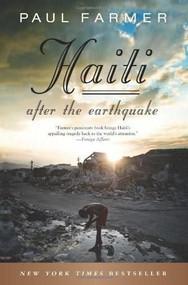 Haiti After the Earthquake by Paul Farmer, 9781610390989