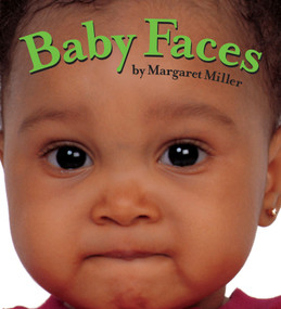 Baby Faces by Margaret Miller, Margaret Miller, 9781416978879