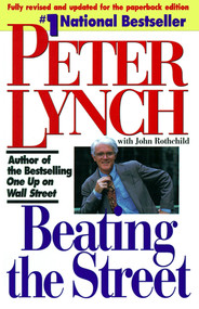 Beating the Street by Peter Lynch, John Rothchild, 9780671891633
