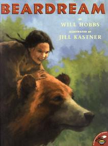 Beardream by Will Hobbs, Jill Kastner, 9780689835360