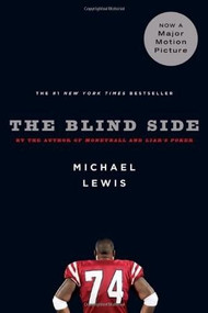 The Blind Side (Evolution of a Game) - 9780393330472 by Michael Lewis, 9780393330472