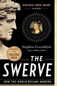 The Swerve (How the World Became Modern) - 9780393343403 by Stephen Greenblatt, 9780393343403