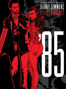 '85 by Danny Simmons, Floyd Hughes, 9780743297813