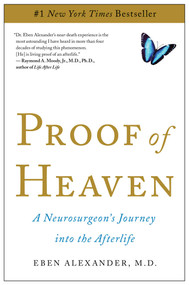Proof of Heaven (A Neurosurgeon's Journey into the Afterlife) - 9781451695199 by Eben Alexander, 9781451695199