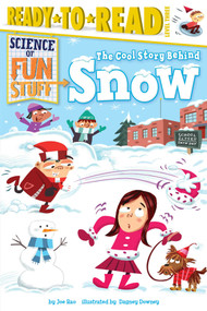 The Cool Story Behind Snow - 9781481444132 by Joe Rao, Dagney Downey, 9781481444132
