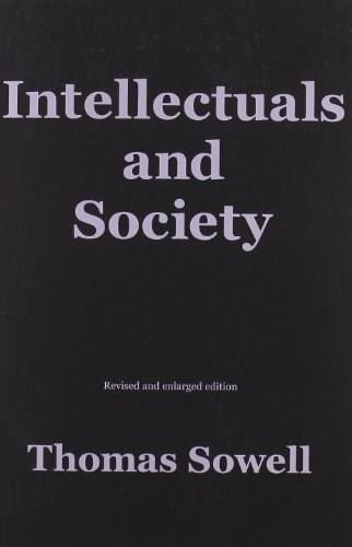 Intellectuals and Society by Thomas Sowell, 9780465025220