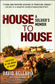 House to House (A Soldier's Memoir) by David Bellavia, John Bruning, 9781416546979
