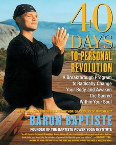 40 Days to Personal Revolution (40 Days to Personal Revolution) by Baron Baptiste, 9780743227834