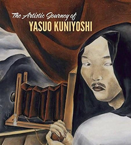 The Artistic Journey of Yasuo Kuniyoshi by Tom Wolf, 9781907804632