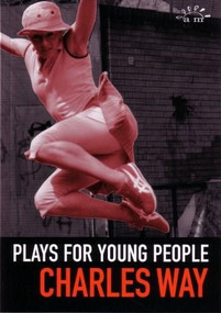 Plays for Young People by Charles Way, 9780953675715