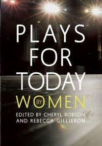 Plays for Today By Women by Cheryl Robson, 9781906582111