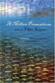 A Million Premonitions by Viktor Sosnora, Dinara Georgeoliani, Mark Halperin, 9780939010769