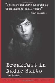Breakfast in Nudie Suits by Ian Dunlop, 9781905959402