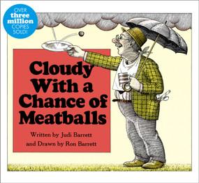 Cloudy With a Chance of Meatballs by Judi Barrett, Ron Barrett, 9781442430235