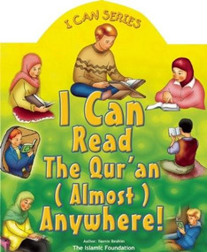 I Can Read the Qur'an Almost Anywhere! (Koran) by Yasmin Ibrahim, 9780860373094