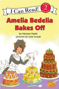Amelia Bedelia Bakes Off - 9780060843601 by Herman Parish, Lynn Sweat, 9780060843601
