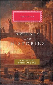Annals and Histories by Tacitus, Robin Lane Fox, Alfred Church, William Brodribb, Eleanor Cowan, 9780307267504