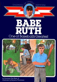 Babe Ruth (One of Baseball's Greatest) by Guernsey Van Riper Jr., 9780020421306