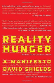 Reality Hunger (A Manifesto) by David Shields, 9780307387974
