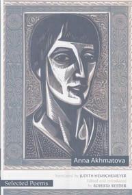 Selected Poems of Anna Akhmatova by Anna Akhmatova, Roberta Reeder, 9780939010615