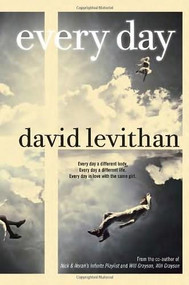 Every Day - 9780307931887 by David Levithan, 9780307931887