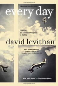 Every Day by David Levithan, 9780307931894