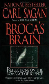 Broca's Brain (Reflections on the Romance of Science) by Carl Sagan, 9780345336897