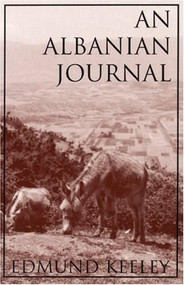 An Albanian Journal by Edmund Keeley, 9781877727764