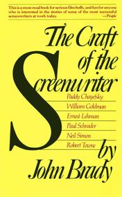 Craft of the Screenwriter by John Brady, 9781476774749